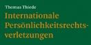 Cover - Internationale Pers�nlichkeitsrechtsverletzungen - Autor: Thomas Thiede (Ausschnitt)