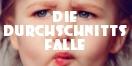 Cover - Die Durchschnittsfalle - Autor: Markus Hengstschl�ger (Ausschnitt)