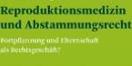 Cover - Reproduktionsmedizin und Abstammungsrecht - Autorin: Marlene Steininger (Ausschnitt)