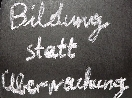 Bildung statt Überwachung