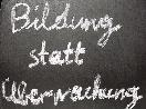 Bildung statt Ãœberwachung