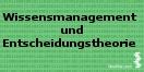 Cover - Wissensmanagement und Entscheidungstheorie - Autoren: Oliver Meixner und Rainer Haas (Ausschnitt)