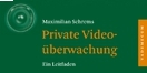 Cover - Private Video�berwachung - Max Schrems - Ausschnitt