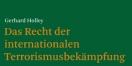 Cover - Das Recht der internationalen Terrorismusbek�mpfung - Autor Gerhard Holley (Ausschnitt)
